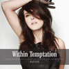 Faster - Single, Within Temptation