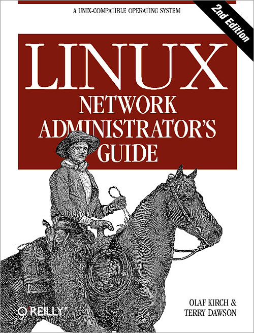 Linux Network Administrator's Guide - 2nd Edition