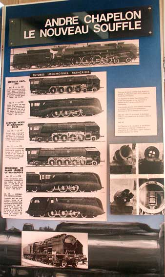 This display shows a photograph of 160A1. It is the bottom most locomotive. All the other illustrated were Chapelon's proposed standard post war steam fleet for the SNCF. Sadly none were built as the SNCF elected to electrify. However the 152P, the third locomotive down, was fully designed and some components were actually constructed before work was halted. Work had also started on the 4-6-4 tank illustrated at the bottom. An excellent description of these types can be found in 'Chapelon - Genius of French Steam'. October 9 2003
