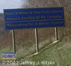 Sign at milemarker 99 advising drivers they are entering the first section to be rebuilt