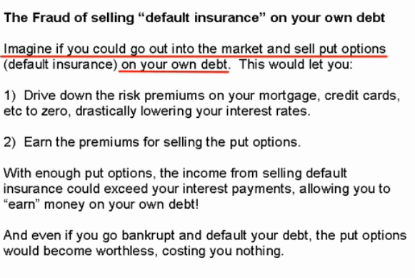 The fraud of selling default insurance on your own debt