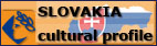 Slovakia Cultural Profile - link opens in new window