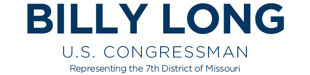 BILLY LONG - U.S. Congressman - Representing the 7th District of Missouri
