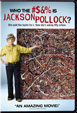Who the #?&% is Jackson Pollock
