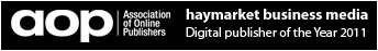 Haymarket Business Media AOP Digital Publisher of the Year 2011