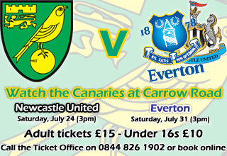 Pre-season friendlies against Newcastle United and Everton at Carrow Road