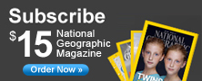 Subscribe for $15 to National Geographic Magazine