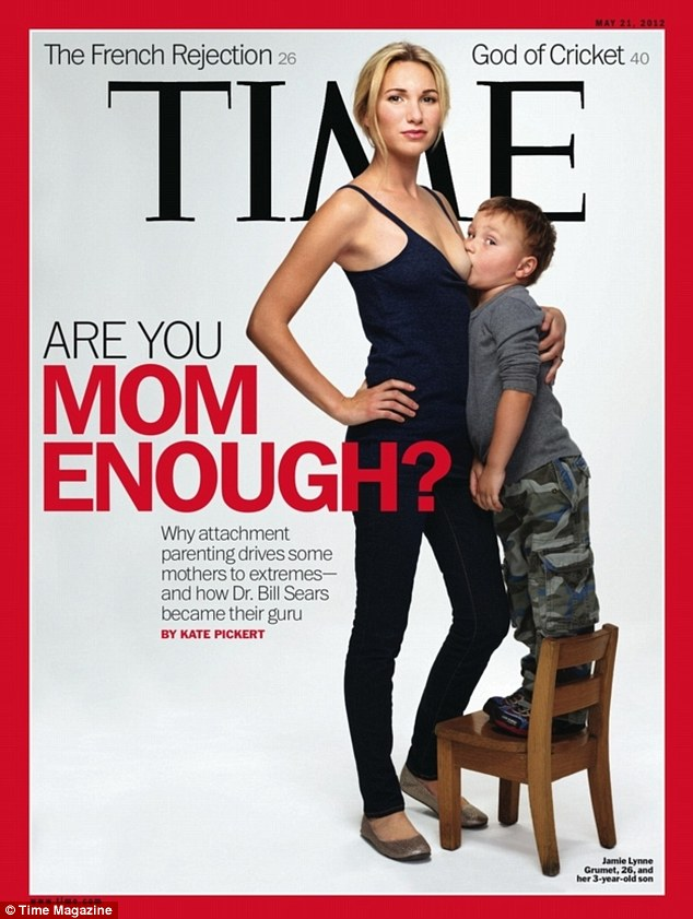 Controversial: Jamie Lynne Grumet has appeared on the cover of Time magazine (above) as an attachment parent. She has told of how she breastfeeds her three and five-year-olds