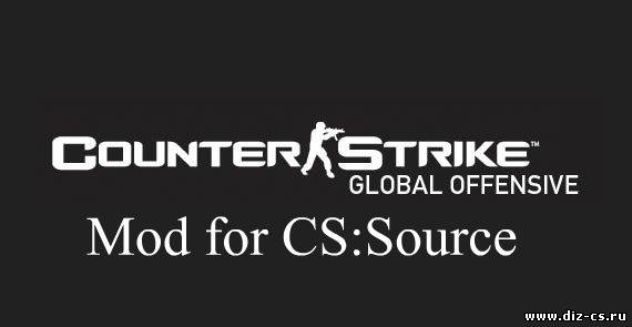 Counter Strike Global Offensive мод для css