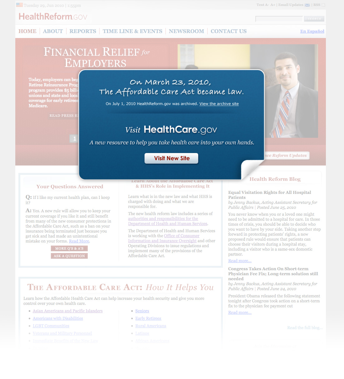 On March 23, 2010, the Affordable Care Act became law.  On July 1, 2010 HealthReform.gov was archived.