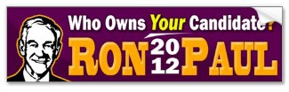 Ron Paul 2012 - Who Owns YOUR Candidate? bumpersticker