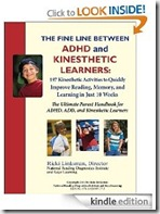 The Fine Line Between ADHD and Kinesthetic Learners (Kindle)