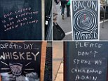 Funny: These establishments went the extra mile in an attempt to entice customers off the street and into their premises with a range of hilarious chalkboard street signs