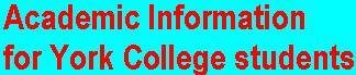 York College students please click here for academic information.