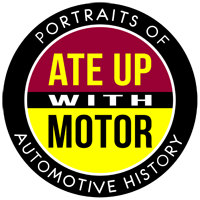 Ate Up With Motor explores automotive history, styling and design, and the engineering and development of classic and vintage cars from around the world. (Logo image (c) Aaron Severson)