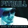Give Me Everything ft Ne-Yo, Afrojack & Nayer