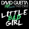 Little Bad Girl ft Taio Cruz & Ludacris