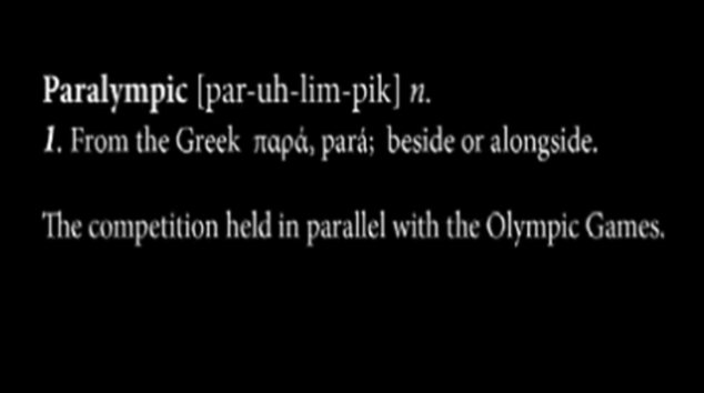 Definition: British Airways, who produced the film, said it was inspired by the definition of the word 'Paralympics' which 'many people are unaware of'