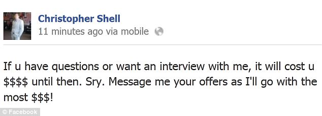 Brag: Christopher Shell quickly recovered from his shock to offer up his story in exchange for cash