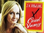 The Casual Vacancy: A very grown up novel