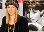 Timeless: Barbra Streisand, pictured left last November, is the subject of a controversial new biography
