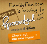 FamilyFun.com is Moving to Spoonful.com