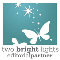 Two Bright Lights Editorial Partner