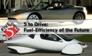Fuel-Efficiency of the Future