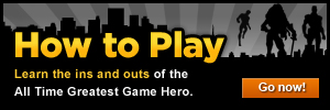 How to Play! Learn the ins and outs of the All Time Greatest Game Hero