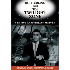 Rod Serling and The Twilight Zone: The Official 50th Anniversary Tribute