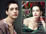 Gaunt: Anne Hathaway, pictured here for Vogue magazine, lost 25lbs to play dying prostitute Fantine in Les Miserables