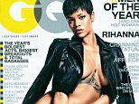 Nothing to hide: Rihanna lets it all hang out as she strips off for the new issue of U.S. GQ