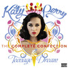 Teenage Dream - The Complete Confection, Katy Perry