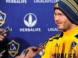 Up for grabs: David Beckham is leaving LA Galaxy after their MLS Cup Final on December 1