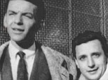 The very good years: Frank Sinatra and his loyal assistant Tony Consiglio who acted out every whim of the legendary singer