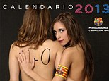 My, how you've changed Lionel: These chicas seem to be the face of the Barcelona calendar rather than Messi or Xavi