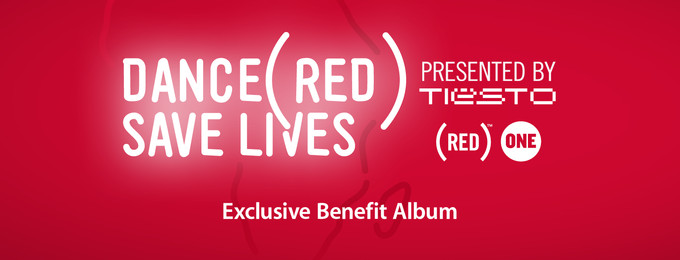 Dance (RED) Save Lives [Presented By Tiësto]