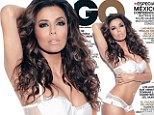 Best supporting actress: Eva Longoria puts on a sizzling display in lingerie as she graces cover of GQ Mexico