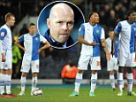 Struggles: Blackburn have dropped to 15th since Henning Berg took over