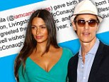 'Our son Livingston greeted the world at 9lbs': Matthew McConaughey reveals the name of his third child with Camila Alves