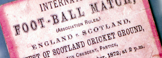 Football ticket for the first International between England and Scotland in 1872