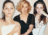 Leading ladies unmasked! Kristen Stewart, Nicole Kidman and Marion Cotillard go make-up free in W magazines's 'Brightest Stars' shoot