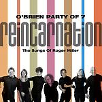 """O'Brien Party Of 7: """"Reincarnation"""""""