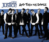 And Then We Dance - Single, Justice Crew