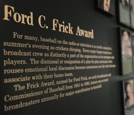 The winner of the 2011 Ford C. Frick Award will be honored during the Hall of Fame Induction Ceremony in July. (Milo Stewart Jr./National Baseball Hall of Fame)
