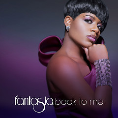 'Back to Me,' by Fantasia (J Records)