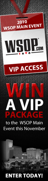 WSOP 2010 Sweepstakes - Enter to win a VIP trip to the November Nine.