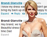 It's not just the fashion editors who slated Brandi Glanville's plunging gown - her dad was also unimpressed.