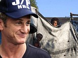 Sean Penn's charity gets $8.75m cash injection to help move Haitians affected by earthquake into new homes