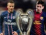 Champions League: Messi v Becks